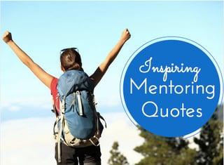 inspiring mentoring quotes
