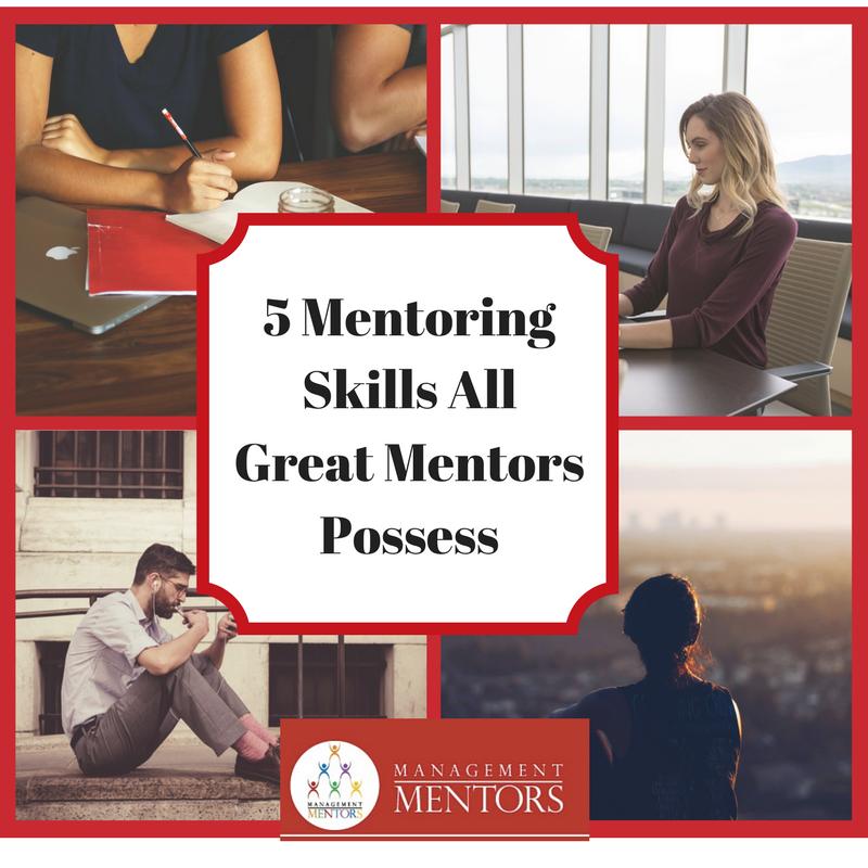 5 Mentoring Skills All Great Mentors Possess.png