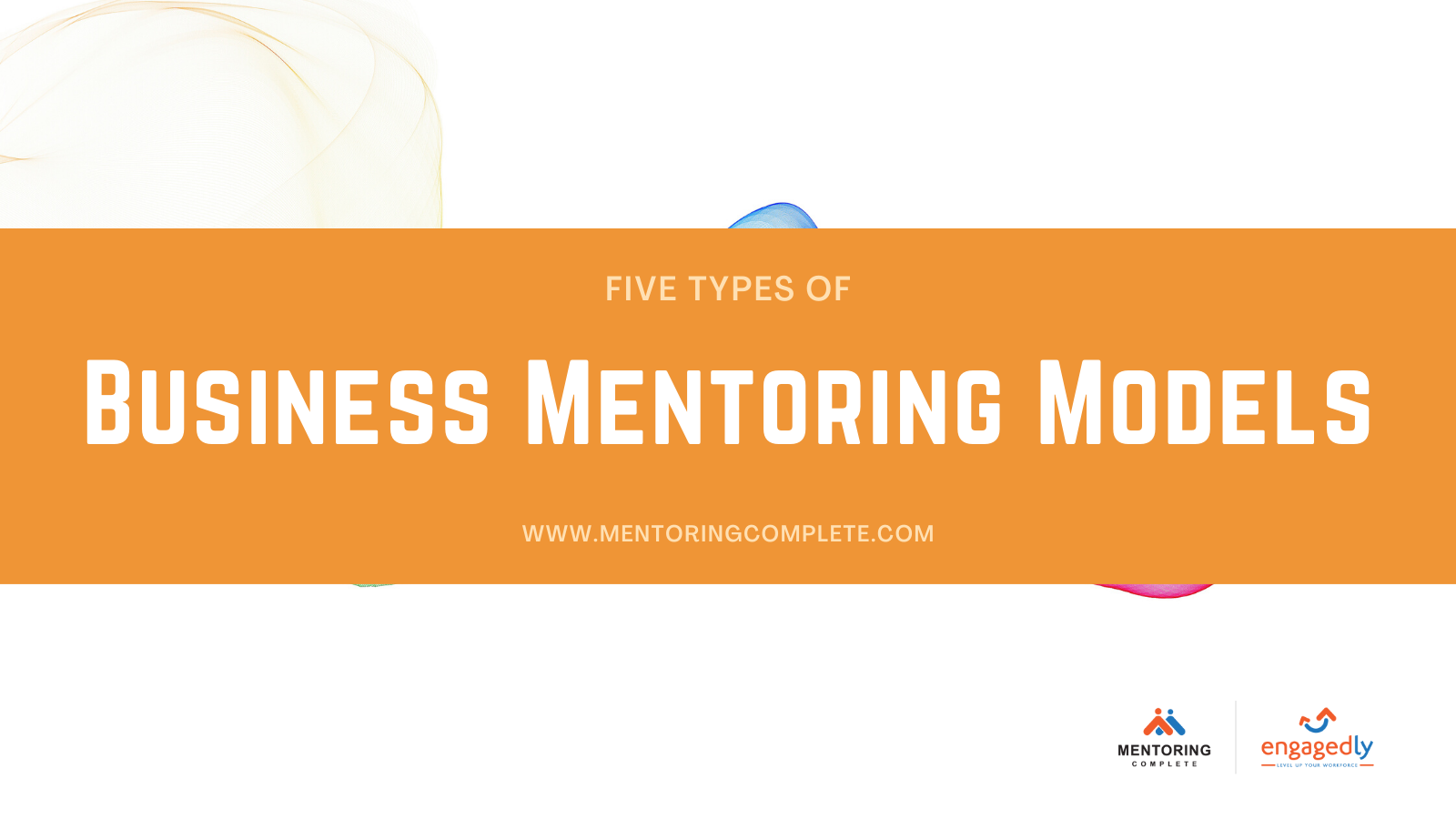 Different types of Business Mentoring models