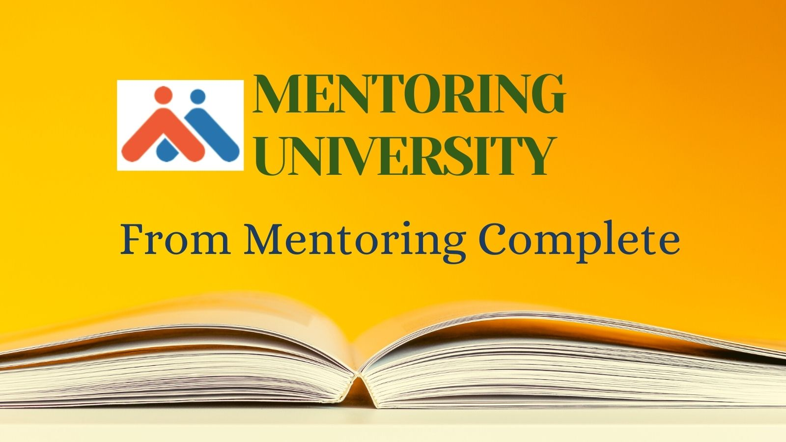 Mentoring University from Mentoring Complete - Mentoring Resources