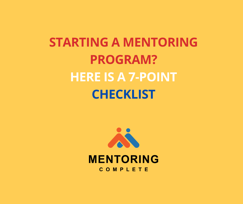 Starting a mentoring program? Here is a 7-point checklist