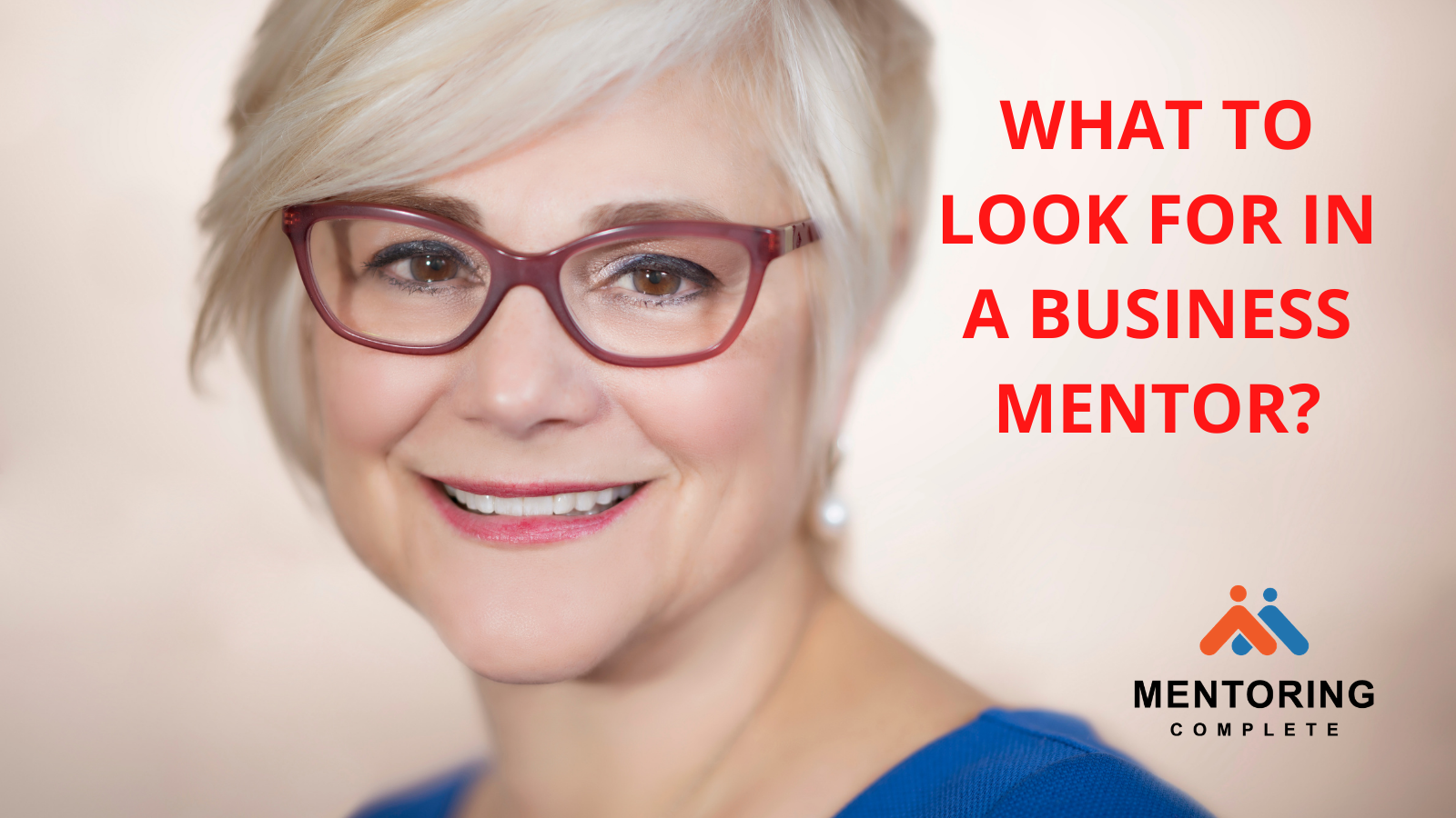 What to look for in a business mentor