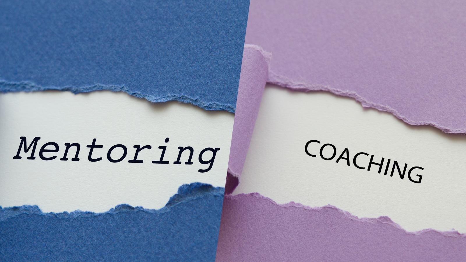 Mentoring vs Coaching